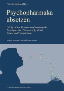 Psychopharmaka absetzen, Entzugssymptome Psychopharmaka, Antipsychiatrie-Verlag