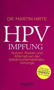 HPV-Impfung, Impfung gegen Gebärmutterhalskrebs, HPV-Impfung kritisch betrachtet