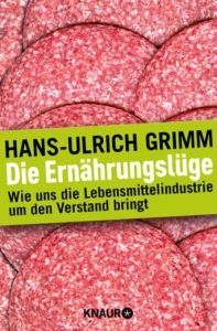 Die Ernährungslüge, Glutamat, Zusatzstoffe, Ritalin, Ernährung kritisch betrachtet, Nahrungsmittelindustrie, Lebensmittelindustrie