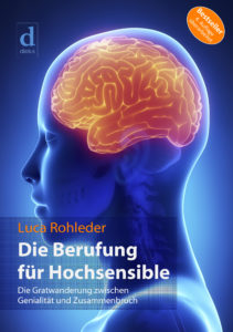 Die Berufung für Hochsensible - HSP - Highly Sensitive Person
